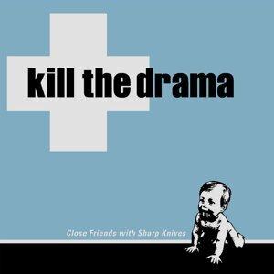 Kill the Drama 歌手頭像