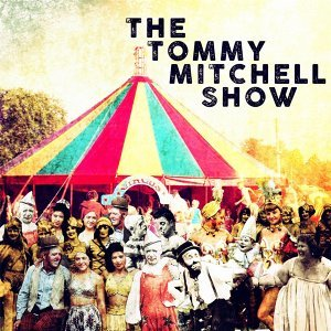 The Tommy Mitchell Show 歌手頭像