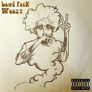 Loud Pack Weezy 歌手頭像