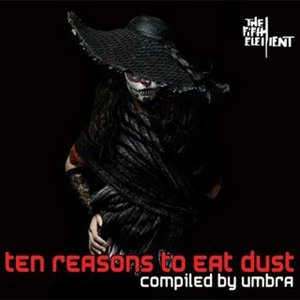 Ten Reasons to Eat Dust 歌手頭像