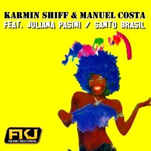Karmin Shiff & Manuel Costa feat. Juliana Pasini 歌手頭像