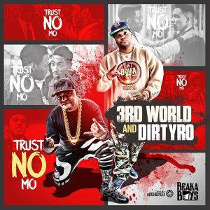 Dirtyro & 3rd World 歌手頭像