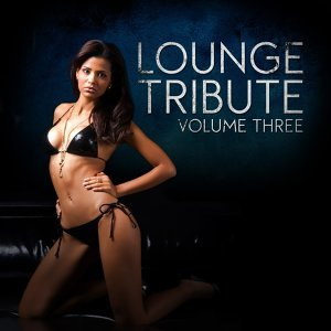 Lounge Tribute, Vol. 3 歌手頭像