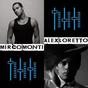 Alex Loretto, Mirco Monti 歌手頭像
