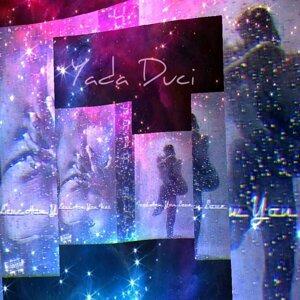 Yada Duci 歌手頭像