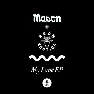 Mason, Moonbootica