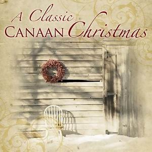A Classic Canaan Christmas [Canaan Country Christmas] 歌手頭像