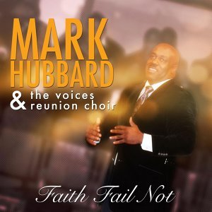 Mark Hubbard & the Voices Reunion Choir 歌手頭像