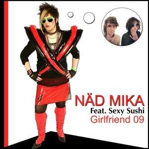 Näd Mika, Sexy Sushi 歌手頭像