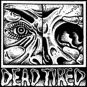 Dead Tired 歌手頭像