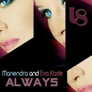 Manendra, Eva Kade 歌手頭像