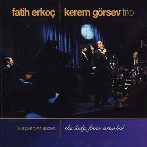 Fatih Erkoç, Kerem Görsev Trio 歌手頭像
