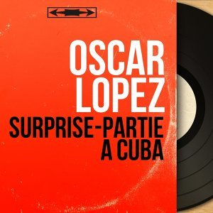Oscar Lopez 歌手頭像