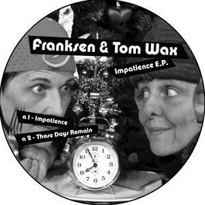 Franksen, Tom Wax 歌手頭像
