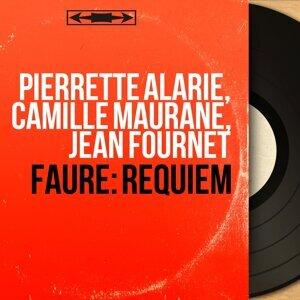 Pierrette Alarie, Camille Maurane, Jean Fournet 歌手頭像