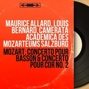 Maurice Allard, Louis Bernard, Camerata Academica des Mozarteums Salzburg 歌手頭像