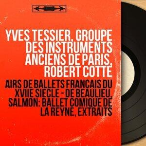 Yves Tessier, Groupe des instruments anciens de Paris, Robert Cotte 歌手頭像