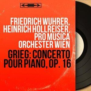 Friedrich Wuhrer, Heinrich Hollreiser, Pro Musica Orchester Wien 歌手頭像