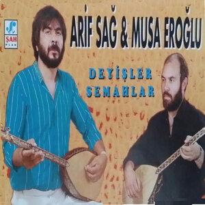 Arif Sağ, Musa Eroğlu 歌手頭像