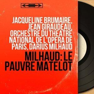 Jacqueline Brumaire, Jean Giraudeau, Orchestre du Théâtre national de l'Opéra de Paris, Darius Milhaud 歌手頭像