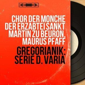 Chor der Mönche der Erzabtei Sankt Martin zu Beuron, Maurus Pfaff 歌手頭像