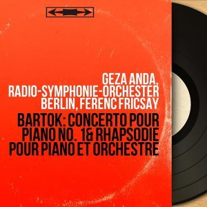Géza Anda, Radio-Symphonie-Orchester Berlin, Ferenc Fricsay 歌手頭像