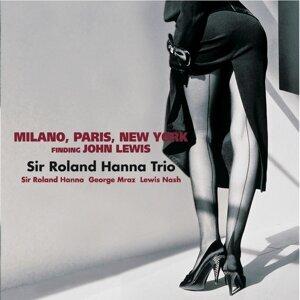 Sir Roland Hanna Trio