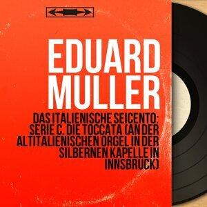 Eduard Müller 歌手頭像