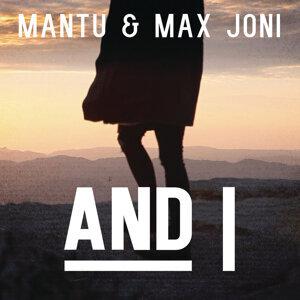 MANTU & Max Joni 歌手頭像
