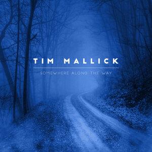 Tim Mallick 歌手頭像