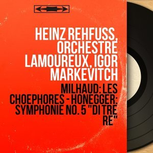 Heinz Rehfuss, Orchestre Lamoureux, Igor Markevitch 歌手頭像