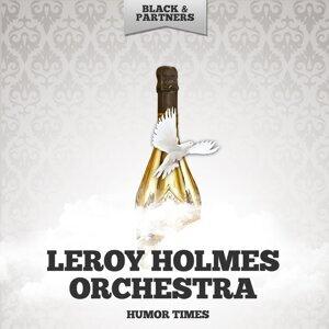 Leroy Holmes Orchestra 歌手頭像