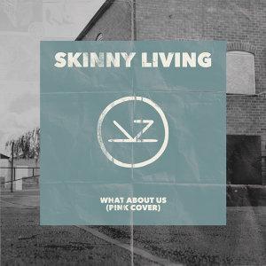 Skinny Living 歌手頭像
