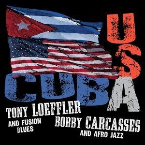 Tony Loeffler & Bobby Carcasses 歌手頭像