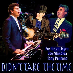 Fortunato Isgro & Joe Mandica & Tony Pantano 歌手頭像