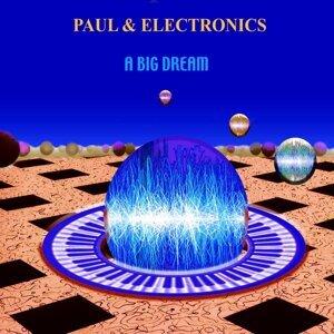 Paul & Electronics 歌手頭像
