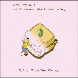 Evan Stone & the Translucent Ham Sandwich Band 歌手頭像