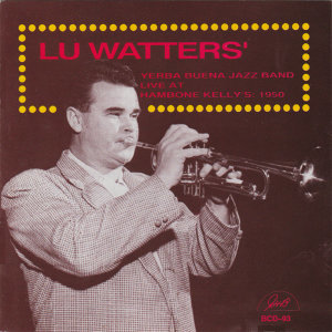 Lu Watters' Yerba Buena Jazz Band