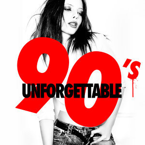 90s Unforgettable Hits |90s Maniacs 歌手頭像