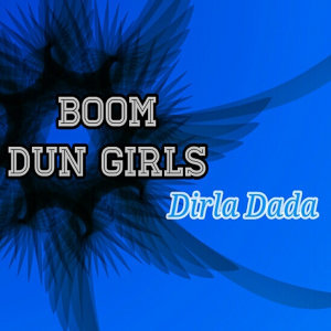 Boom Dun Girls 歌手頭像