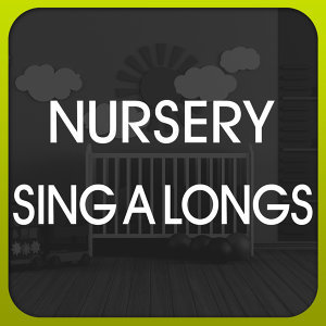 Nursery Sing A Longs 歌手頭像