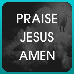 Praise Jesus Amen 歌手頭像