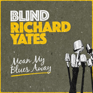 Blind Richard Yates 歌手頭像