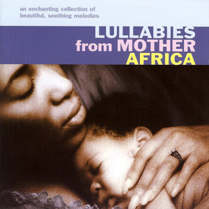 Lullabies From Mother Africa 歌手頭像