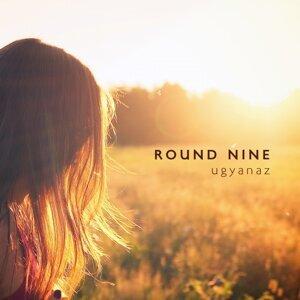 Round Nine