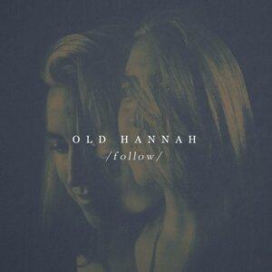 Old Hannah 歌手頭像