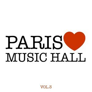 Paris aime le music-hall, vol. 3 歌手頭像