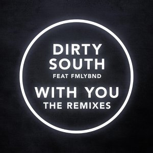 Dirty South & FMLYBND 歌手頭像