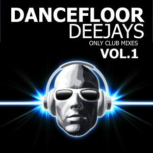 Dancefloor Deejays, Vol.1 歌手頭像