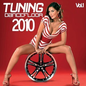 Tuning Dancefloor 2010, Vol. 1 歌手頭像